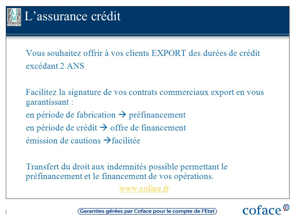 L'assurance crédit excédant 2 ANS