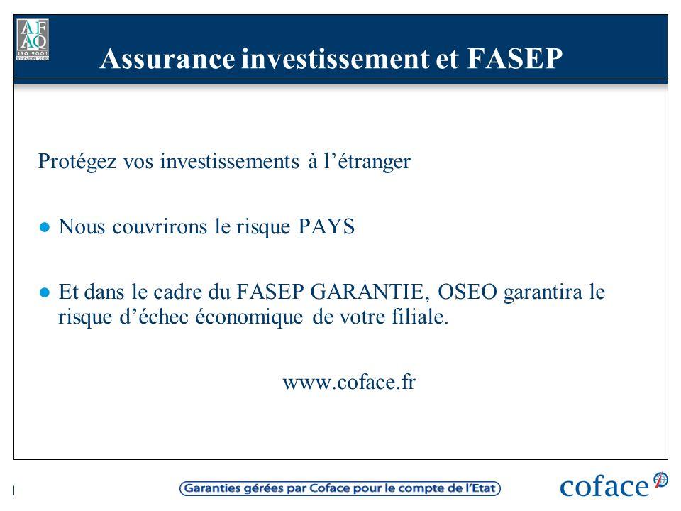 Assurance investissement et FASEP