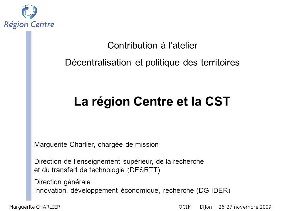 La région Centre et la CST