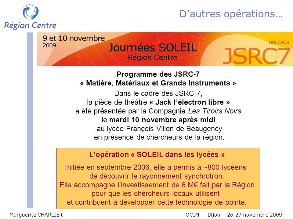 D'autres opérations… Programme des JSRC-7