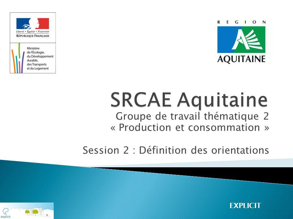 SRCAE Aquitaine Groupe de travail thématique 2