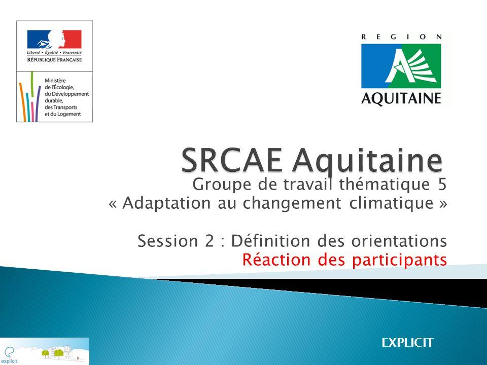 SRCAE Aquitaine Groupe de travail thématique 5
