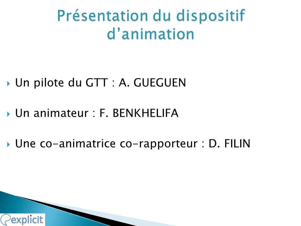 Présentation du dispositif d'animation