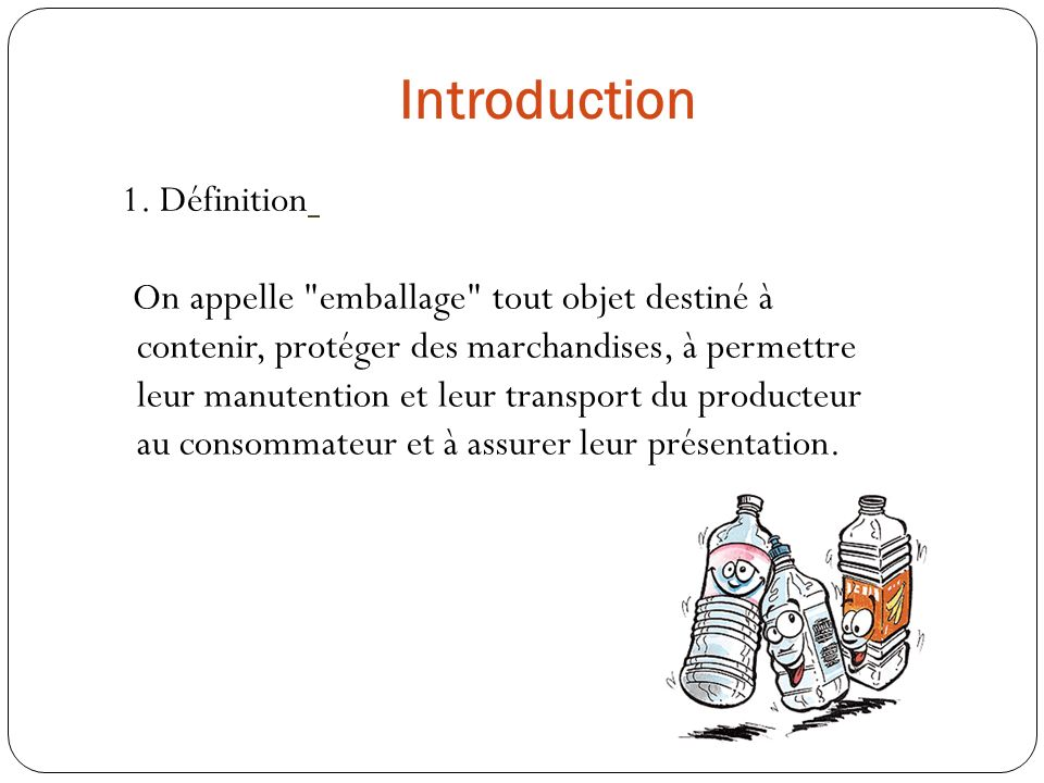 Introduction 1. Définition