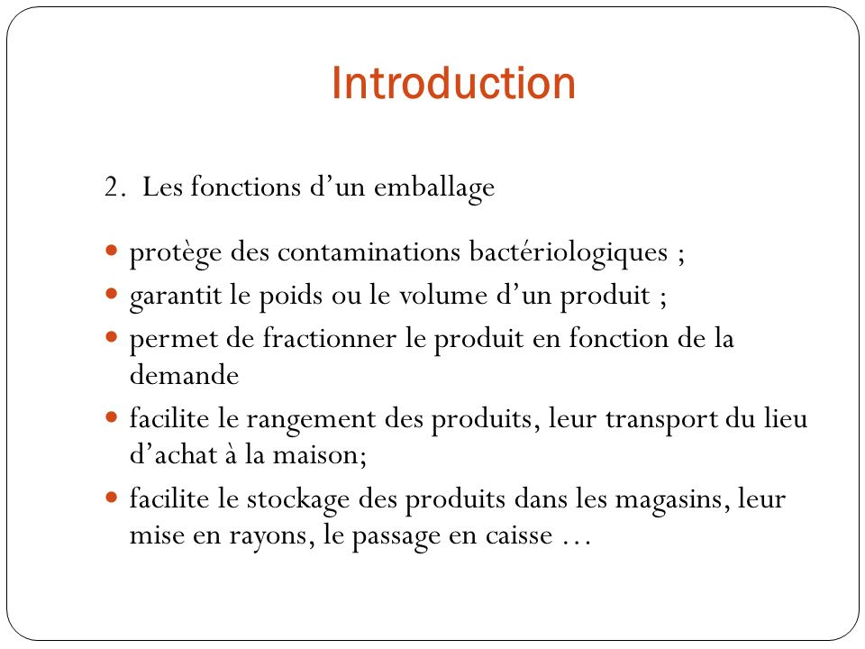 Introduction 2. Les fonctions d'un emballage