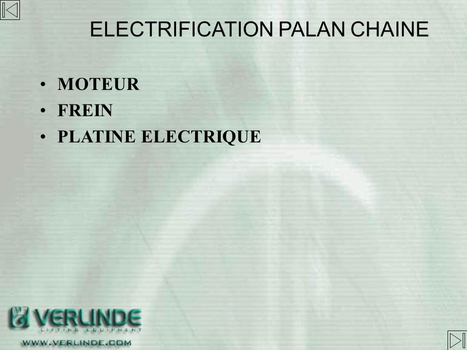 ELECTRIFICATION PALAN CHAINE