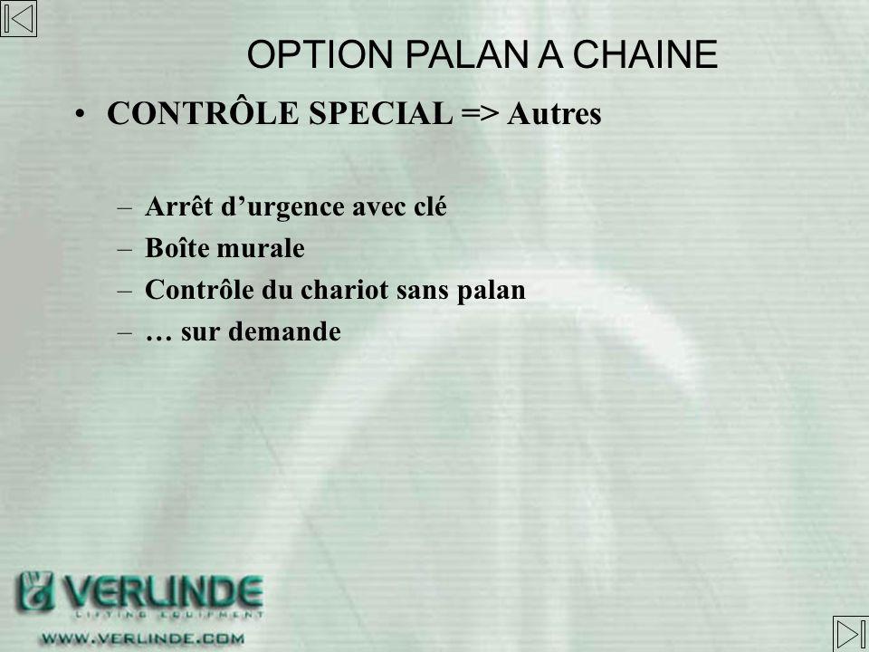 OPTION PALAN A CHAINE CONTRÔLE SPECIAL => Autres