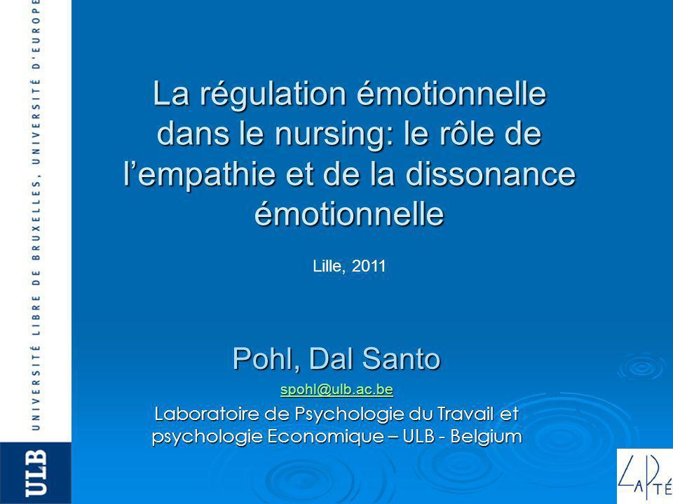 La régulation émotionnelle dans le nursing: le rôle de l'empathie et de la dissonance émotionnelle