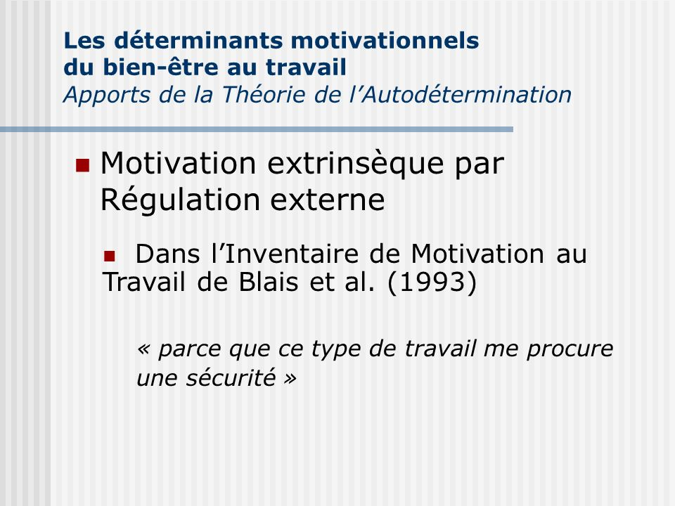 Motivation extrinsèque par Régulation externe