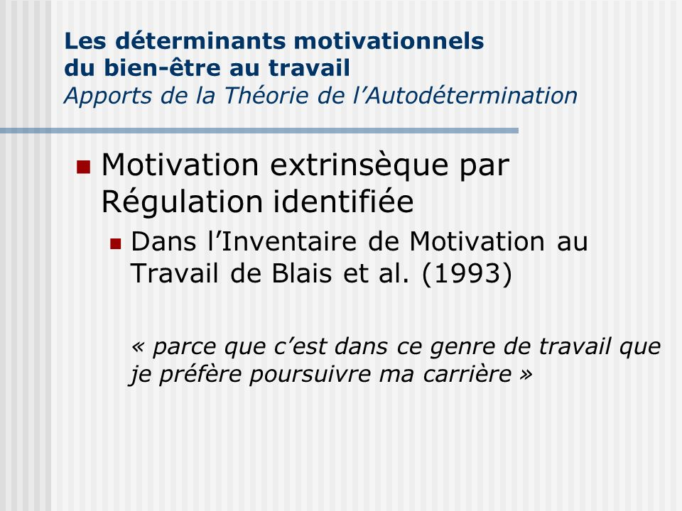 Motivation extrinsèque par Régulation identifiée