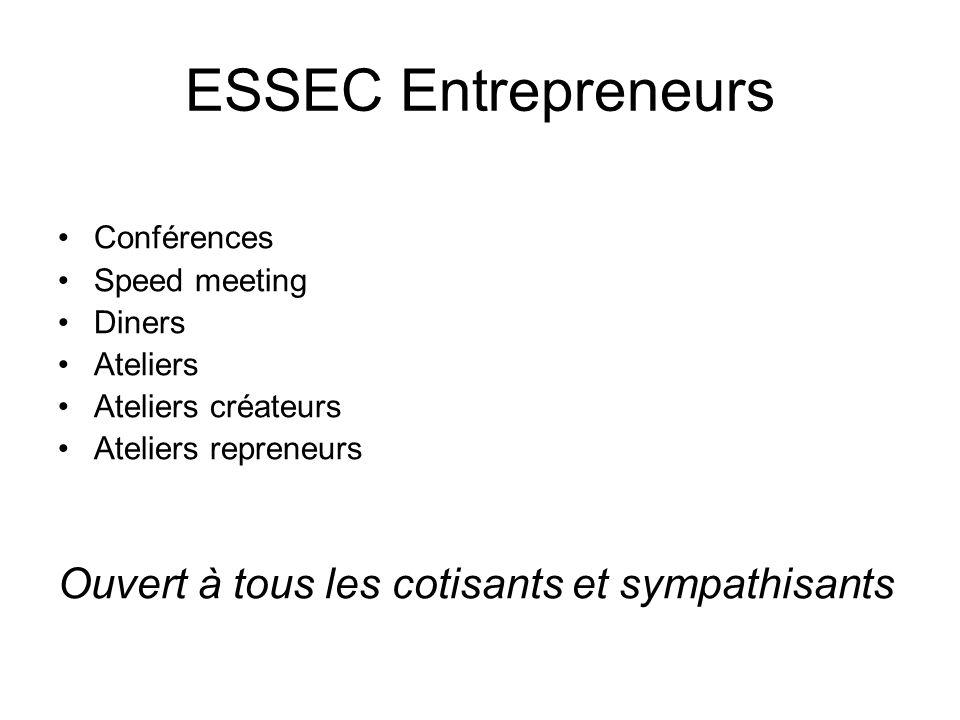 ESSEC Entrepreneurs Ouvert à tous les cotisants et sympathisants