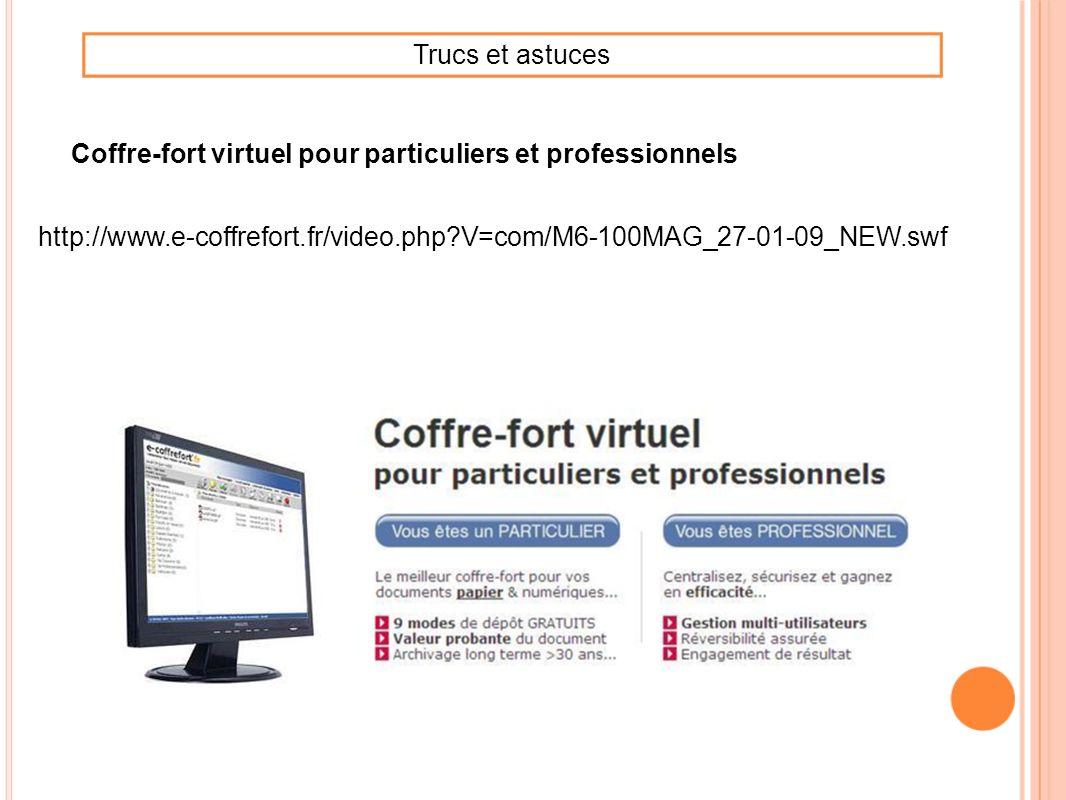 Trucs et astucesCoffre-fort virtuel pour particuliers et professionnels.