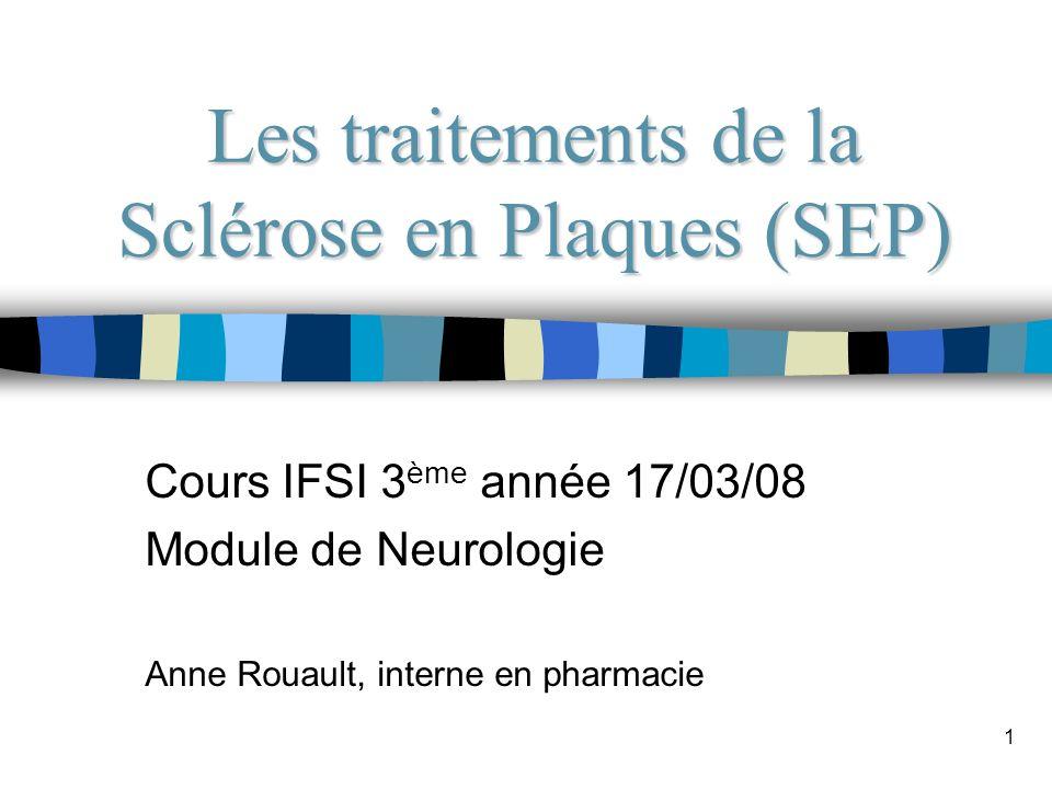 Les traitements de la Sclérose en Plaques (SEP)