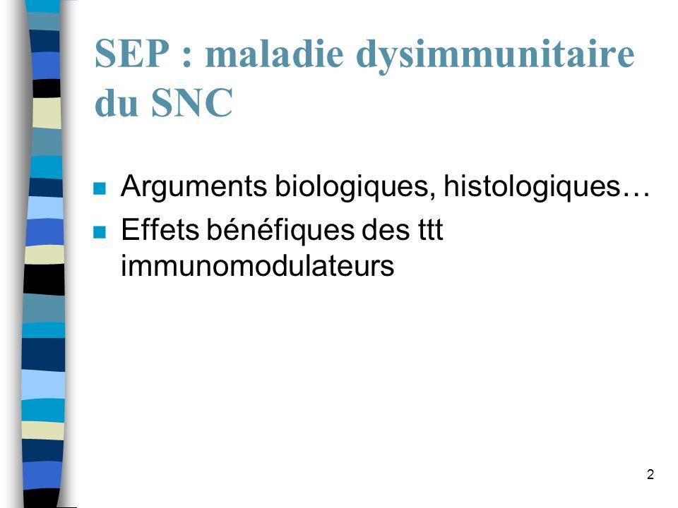 SEP : maladie dysimmunitaire du SNC