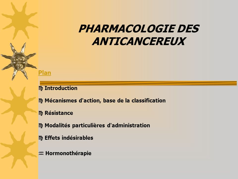 PHARMACOLOGIE DES ANTICANCEREUX