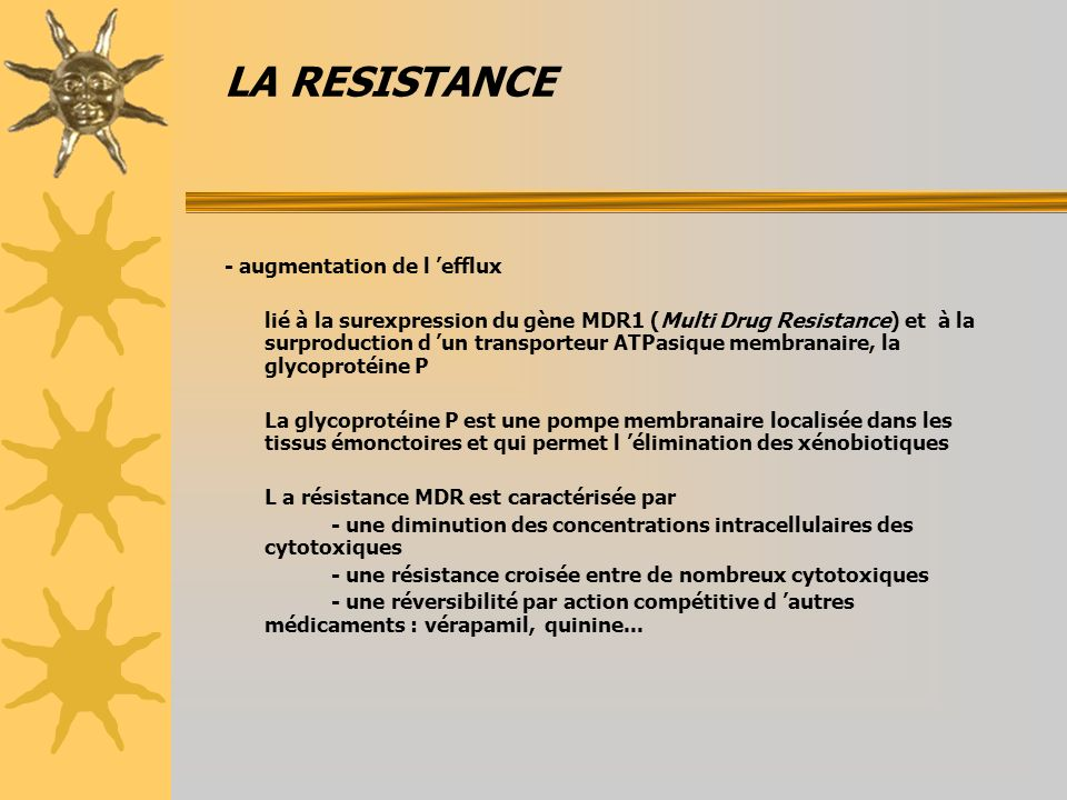 LA RESISTANCE - augmentation de l 'efflux