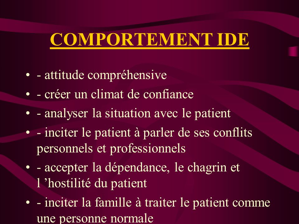 COMPORTEMENT IDE - attitude compréhensive
