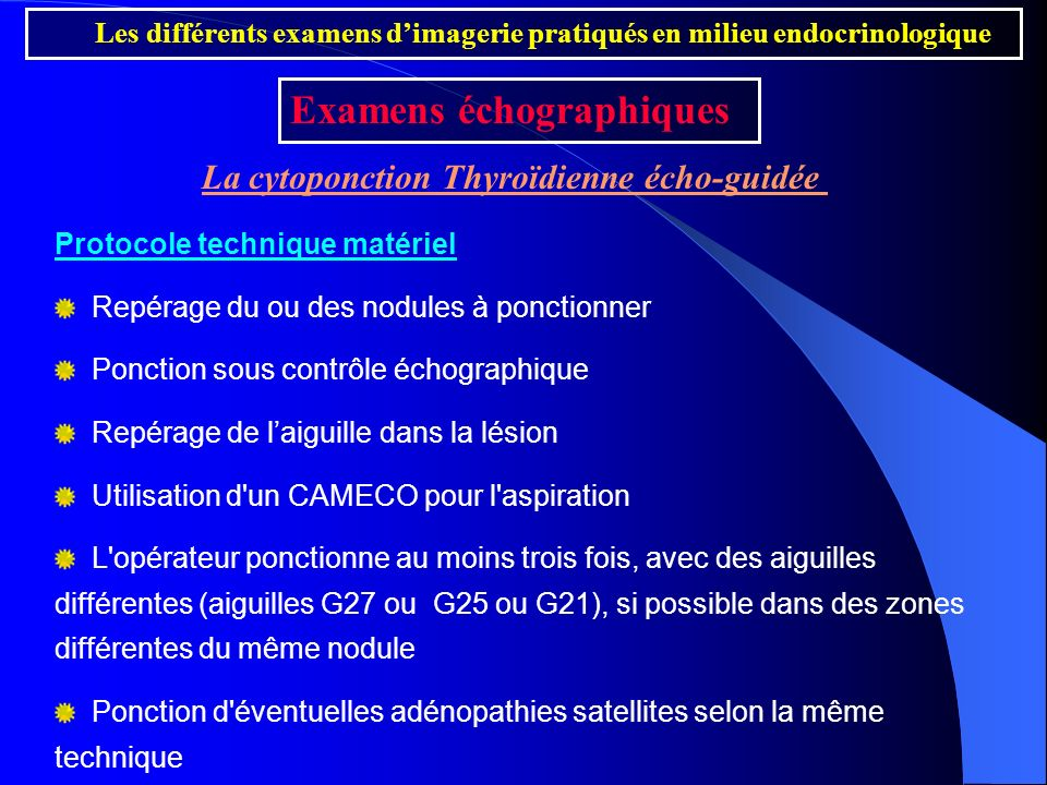 La cytoponction Thyroïdienne écho-guidée