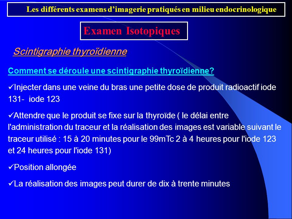 Examen Isotopiques Scintigraphie thyroïdienne