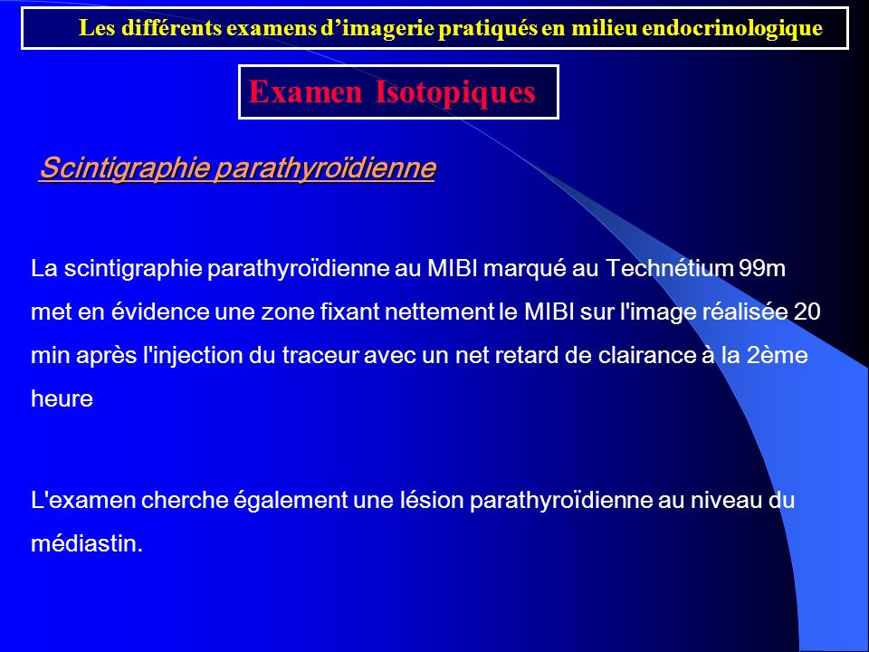 Examen Isotopiques Scintigraphie parathyroïdienne