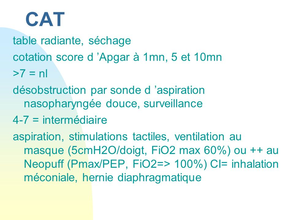 CAT table radiante, séchage cotation score d 'Apgar à 1mn, 5 et 10mn