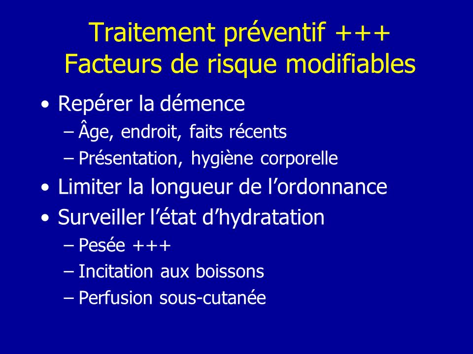 Traitement préventif +++ Facteurs de risque modifiables