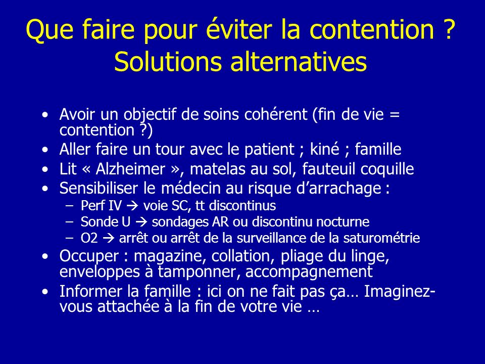 Que faire pour éviter la contention Solutions alternatives