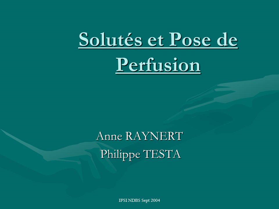 Solutés et Pose de Perfusion