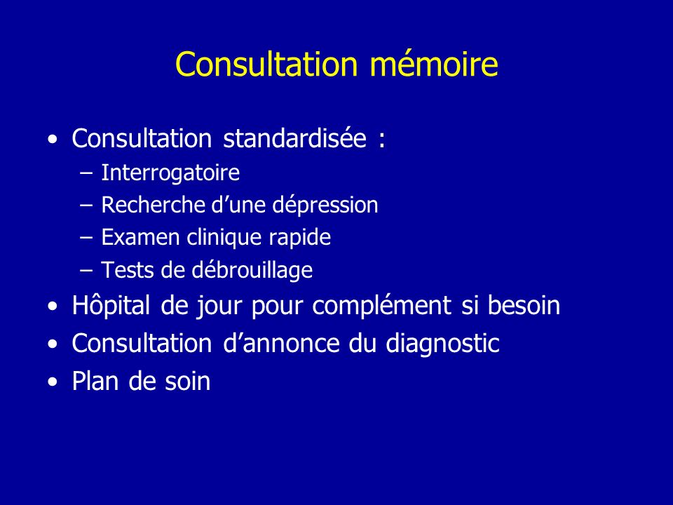 Consultation mémoire Consultation standardisée :