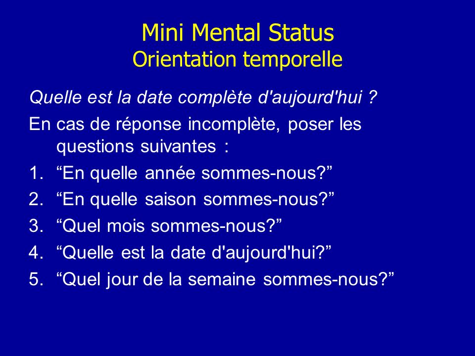 Mini Mental Status Orientation temporelle
