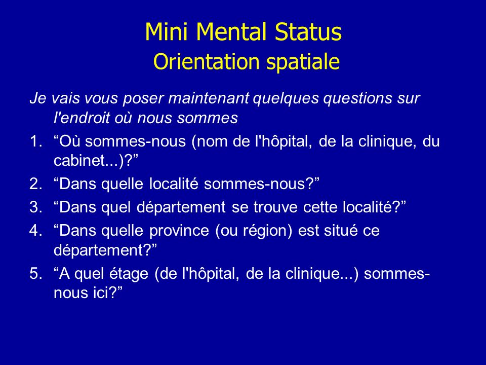 Mini Mental Status Orientation spatiale