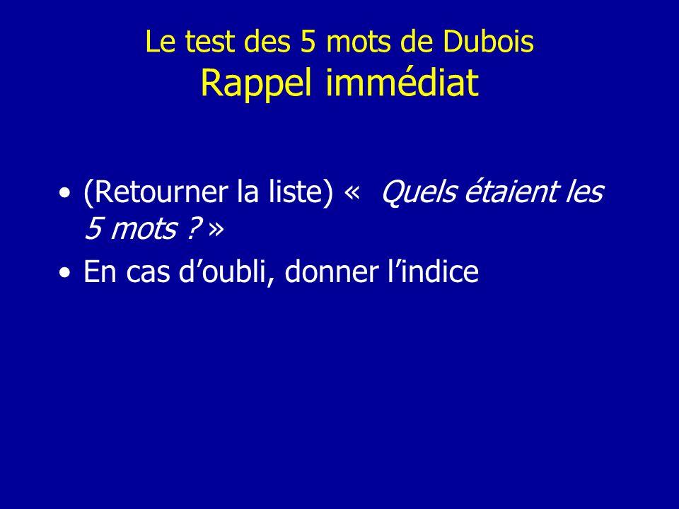 Le test des 5 mots de Dubois Rappel immédiat