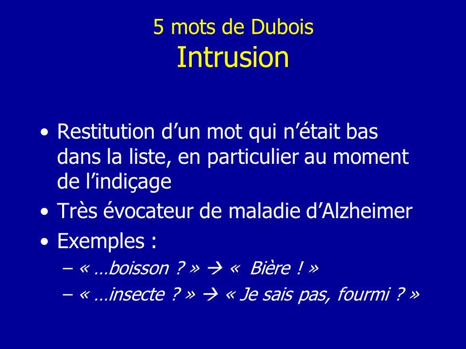 5 mots de Dubois Intrusion