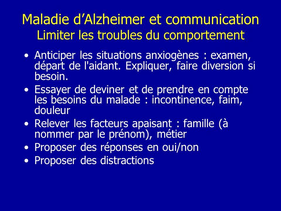 Maladie d'Alzheimer et communication Limiter les troubles du comportement