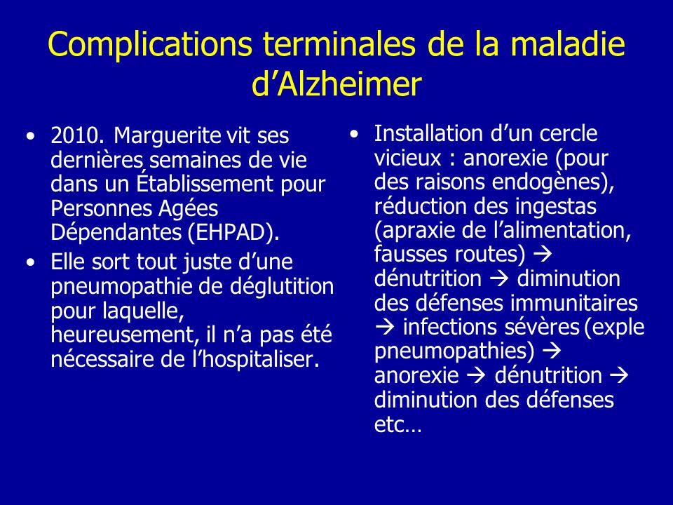 Complications terminales de la maladie d'Alzheimer