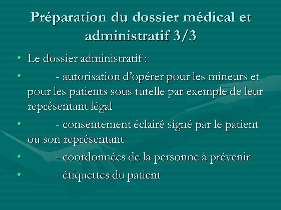 Préparation du dossier médical et administratif 3/3