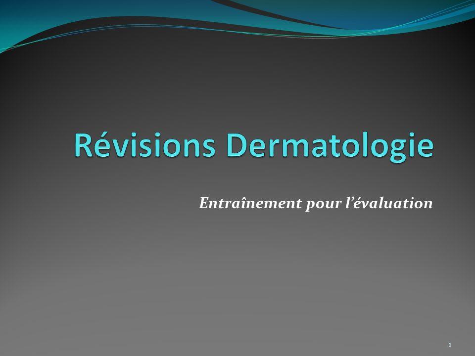 Révisions Dermatologie