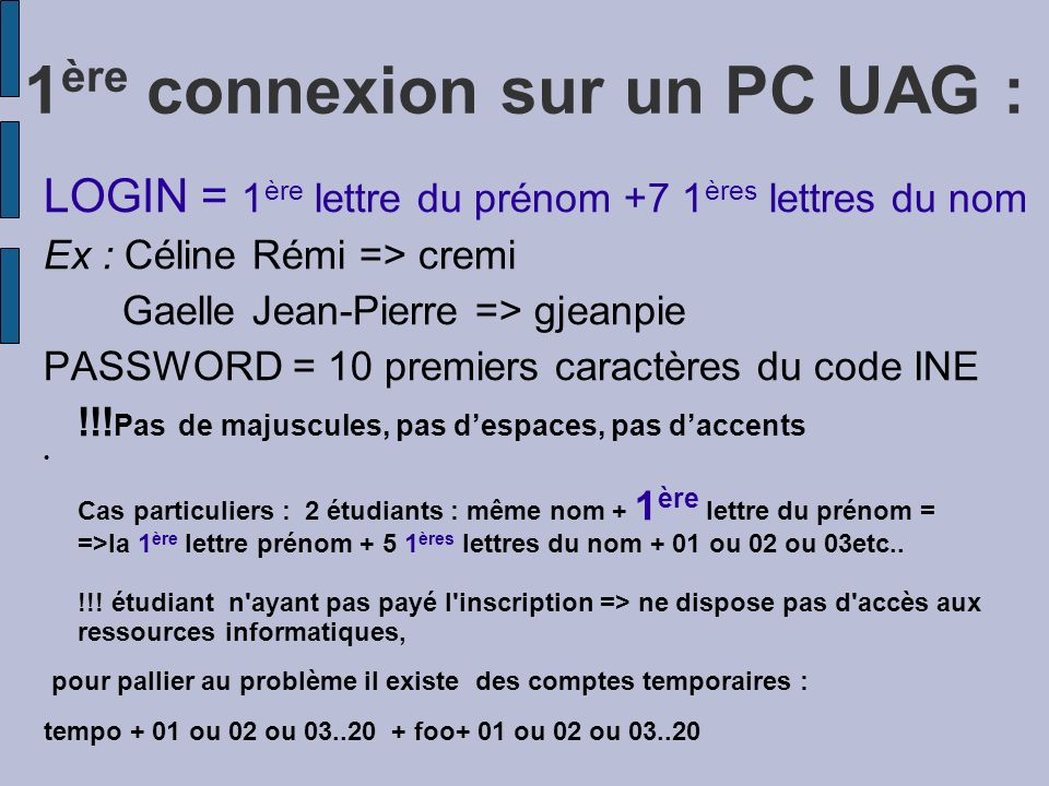 1ère connexion sur un PC UAG :