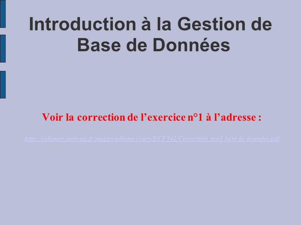 Introduction à la Gestion de Base de Données