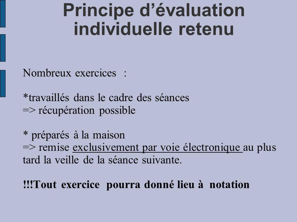 Principe d'évaluation individuelle retenu