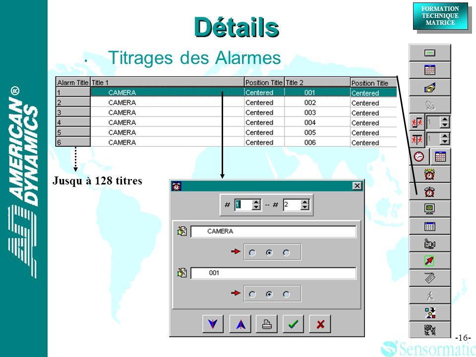 Détails Titrages des Alarmes Jusqu à 128 titres
