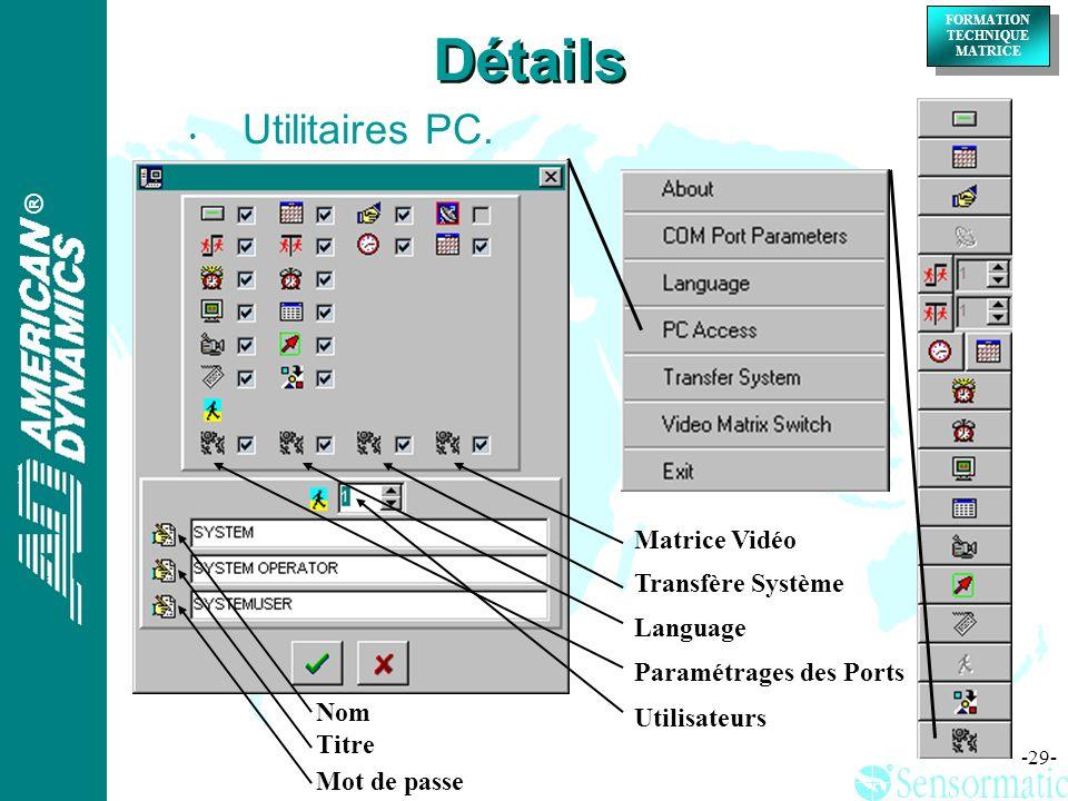 Détails Utilitaires PC. Matrice Vidéo Transfère Système Language