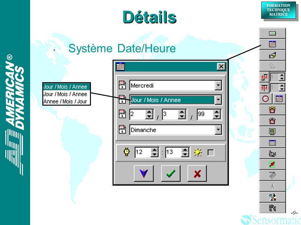 Détails Système Date/Heure