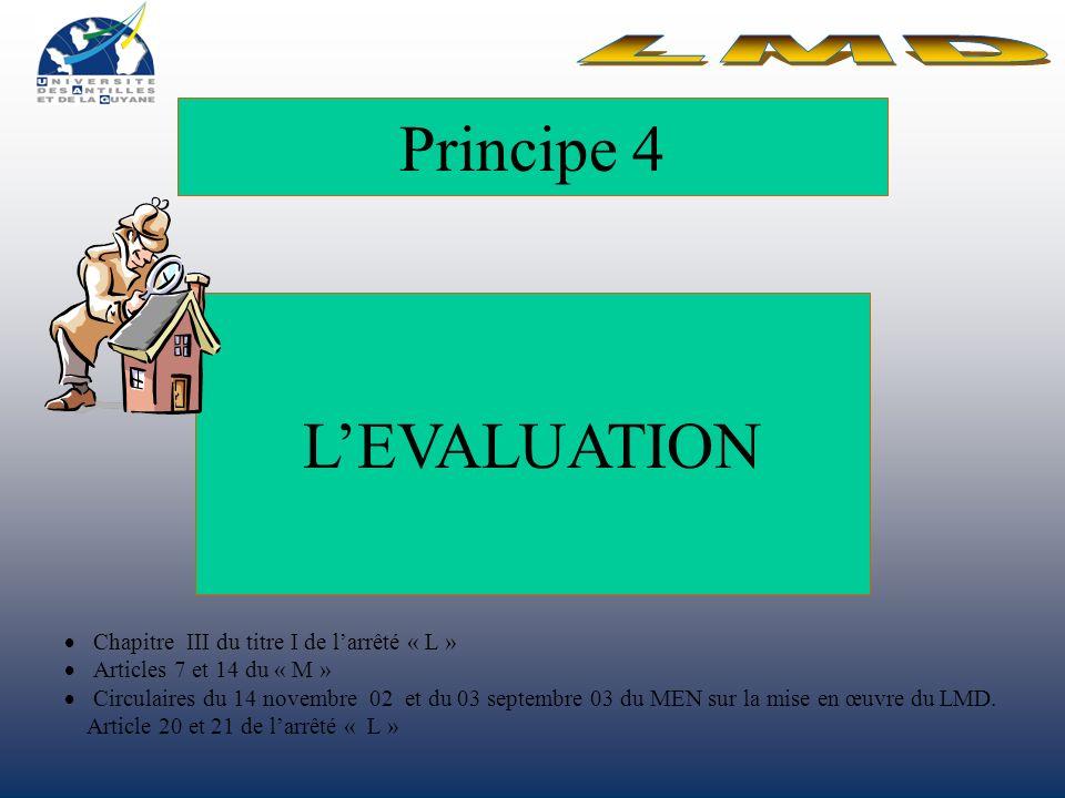 Principe 4 L'EVALUATION LMD
