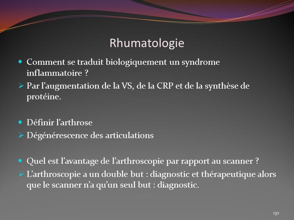 Rhumatologie Comment se traduit biologiquement un syndrome inflammatoire Par l'augmentation de la VS, de la CRP et de la synthèse de protéine.
