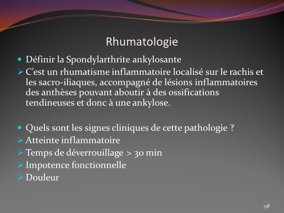 Rhumatologie Définir la Spondylarthrite ankylosante