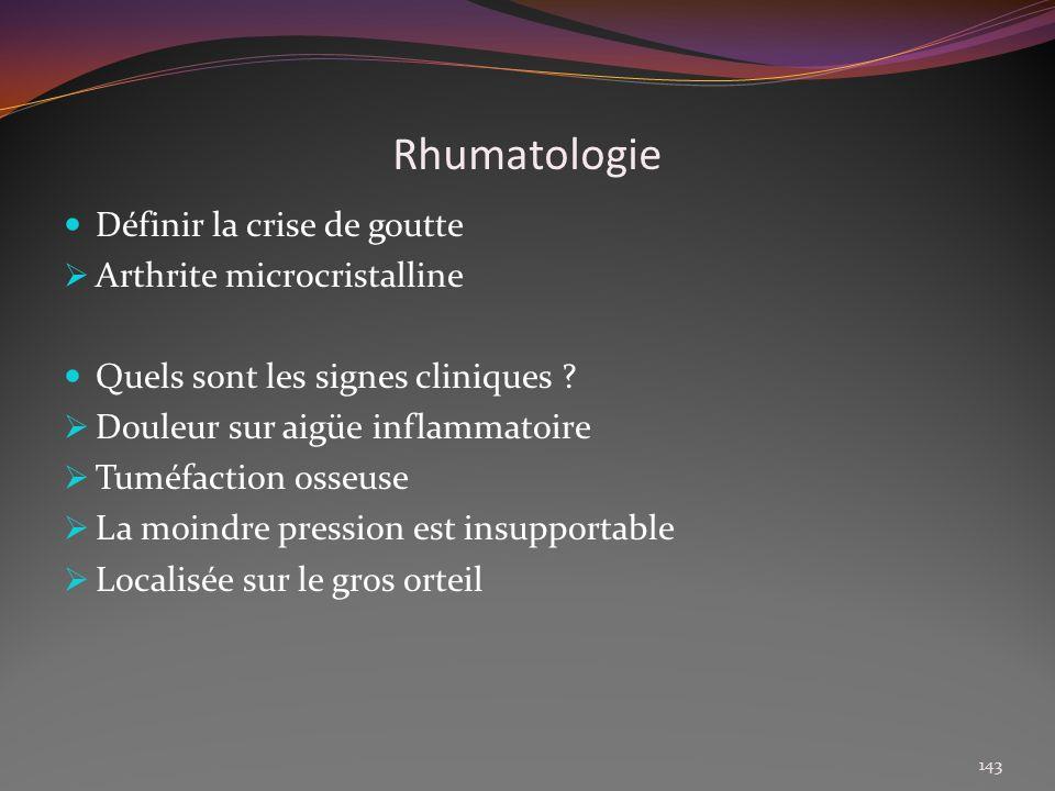 Rhumatologie Définir la crise de goutte Arthrite microcristalline
