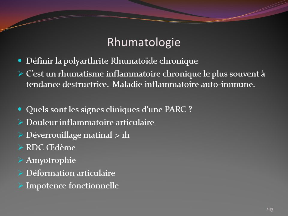 Rhumatologie Définir la polyarthrite Rhumatoïde chronique
