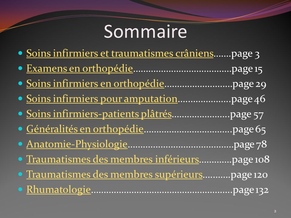 Sommaire Soins infirmiers et traumatismes crâniens…….page 3