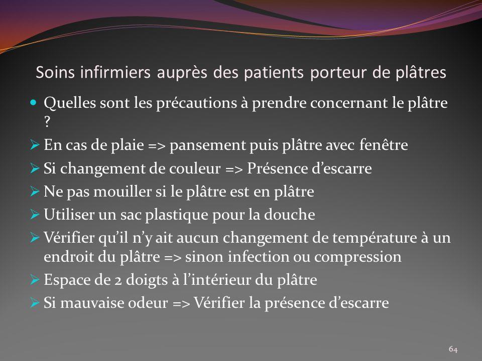 Soins infirmiers auprès des patients porteur de plâtres